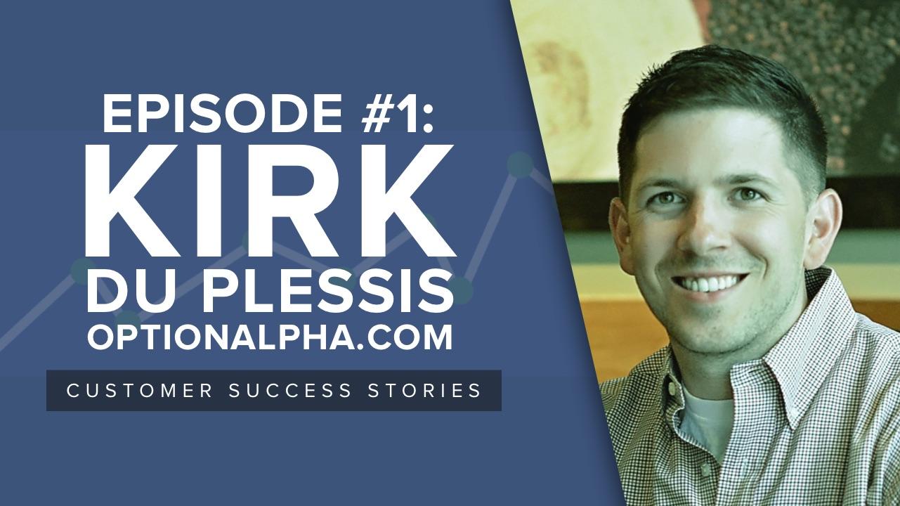 [SUCCESS STORIES] Episode 1 –Kirk Du Plessis