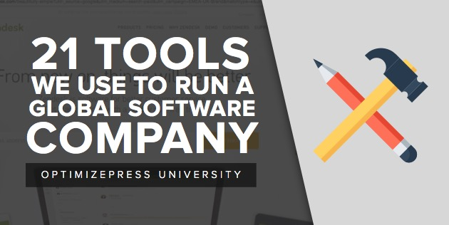 21 Tools We Use To Run A Global Software Company