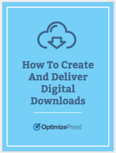 Create & Deliver Free Digital Downloads | OptimizePress Guide