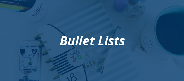 How to craft the perfect blog post   Bullet Lists