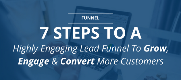How to build a highly engaged lead funnel convert more customers | OptimizePress Lead Funnel
