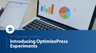 OptimizePress University | Introducing OptimizePress Experiments
