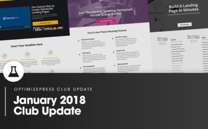 OptimizePress Club Update | January 2018 Club Update