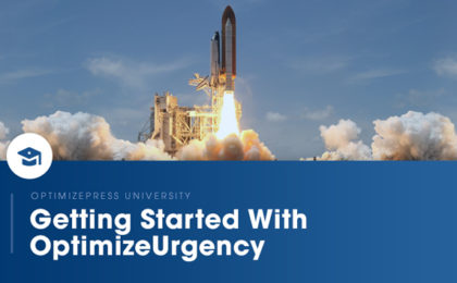 OptimizePress University | Getting started with OptimizeUrgency