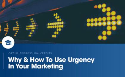 OptimizePress University | How to use urgency in your marketing