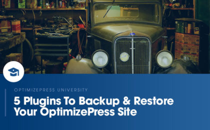 OptimizePress University | How to backup and restore your website