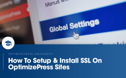 OptimizePress University | How to install SSL on your website